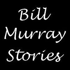 bill murray stories